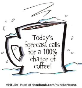 Jim Hunt Coffee Forecast