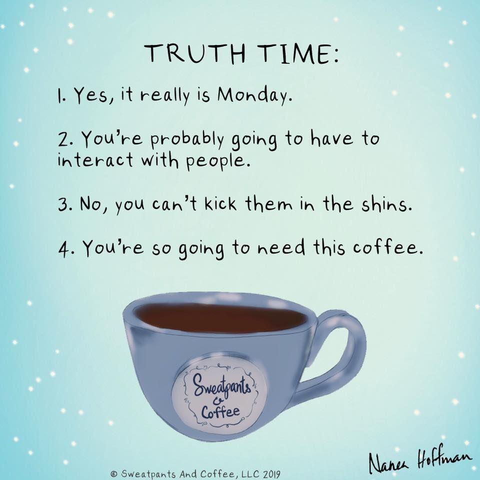 coffee's monday truth