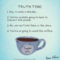 coffee's monday truth